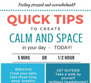 Quick Tips to create Calm and Space (1)